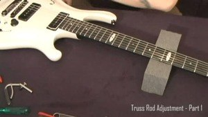 Online Guitar Lessons - Truss Rod Adjustment - Part 1