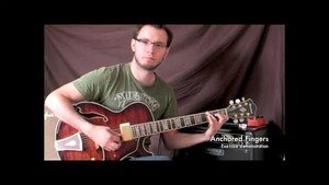 Online Guitar Lessons - Anchored Fingers - Exercise