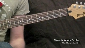 Online Guitar Lessons - Melodic Minor Scales - Chord Const...